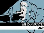 Les Cahiers d'Esther - Episode 3 : Antoine