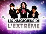 Les magiciens de l'extrême