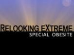 Relooking extrême : spécial obésité