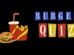 Burger Quiz - Episode 8 du 9 mai 2018