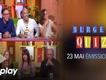 Burger Quiz - Episode 12 du 23 mai 2018